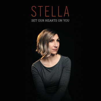 Stella - Set Our Hearts On You