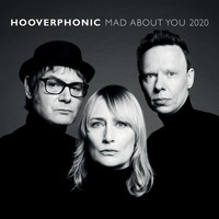 Hooverphonic - Mad About You (2020)