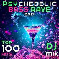 Goa Doc, Doctor Spook - Psychedelic Bass Rave 2017 Top 100 Hits DJ Mix