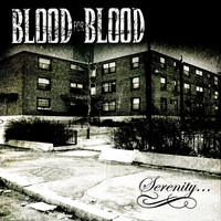 Blood For Blood - Serenity (Explicit)