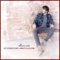 Morgan Evans - All I Want for Christmas is You