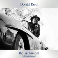 Donald Byrd - The Remasters (All Tracks Remastered)