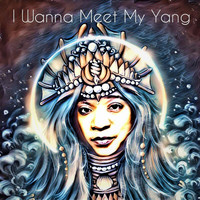 Kimberly Crittenden - I Wanna Meet My Yang