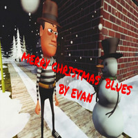 Evan - Merry Christmas Blues