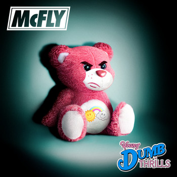 McFly - Young Dumb Thrills (Explicit)