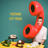 Postman - City Freak (Explicit)