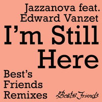 Jazzanova - I'm Still Here - Best's Friends Remixes