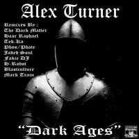 Alex Turner - Dark Ages