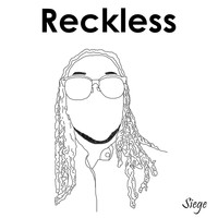 Siege - Reckless (Explicit)