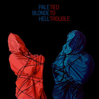 Pale Blonde Hell - Tied to Trouble