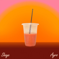 Shaye - Smoothie (feat. Ayro)