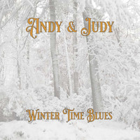 Andy & Judy - Winter Time Blues