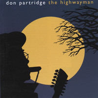 Don Partridge - The Highwayman