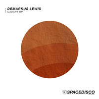 Demarkus Lewis - Caught Up