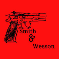 Revolt - Smith and Wesson  (Explicit)