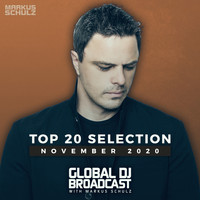 Markus Schulz - Global DJ Broadcast - Top 20 November 2020