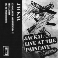 Jackal - Live at the Paincave (Explicit)