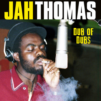 Jah Thomas - Dub of Dubs