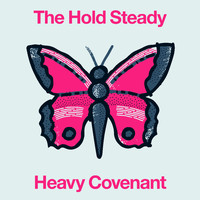 The Hold Steady - Heavy Covenant