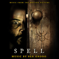 Ben Onono - Spell (Music from the Motion Picture)