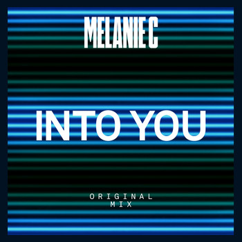 Melanie C - Into You