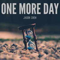 Jason Chen - One More Day