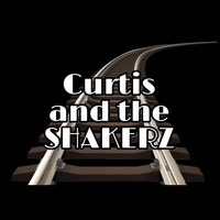 Curtis and the Shakerz - The Crooner