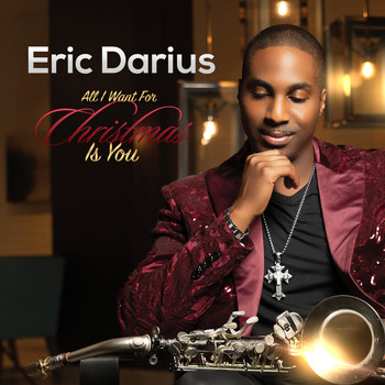 Eric Darius - All I Want for Christmas Is You