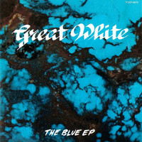 Great White - The Blue EP