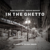 Reba McEntire - In The Ghetto