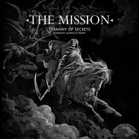 The Mission - Tyranny of Secrets (Harmath Szabolcs Remix)