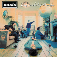 Oasis - Definitely Maybe (Explicit)