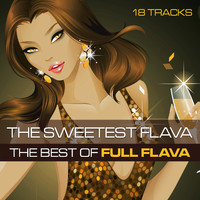 Full Flava - The Sweetest Flava: The Best Of Full Flava