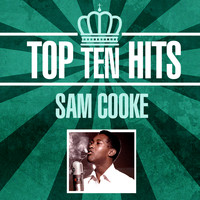 Sam Cooke - Top 10 Hits