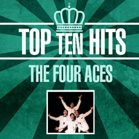 The Four Aces - Top 10 Hits