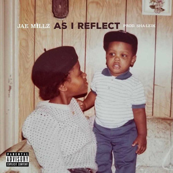 Jae Millz - As I Reflect (Explicit)