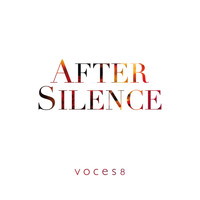 Voces8 - After Silence