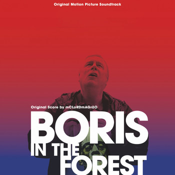 MC Lord Magrão / - Boris In the Forest (Original Motion Picture Soundtrack)