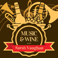 Sarah Vaughan - Music & Wine with Sarah Vaughan