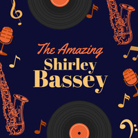 Shirley Bassey - The Amazing Shirley Bassey