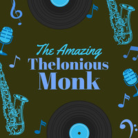 Thelonious Monk - The Amazing Thelonious Monk