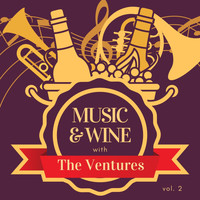 The Ventures - Music & Wine with the Ventures, Vol. 2