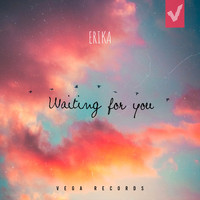 Erika - Waiting For You