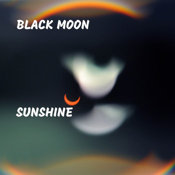 Black Moon - Sunshine