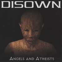 Disown - Angels and Atheists