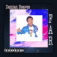 Damian - Far (Explicit)