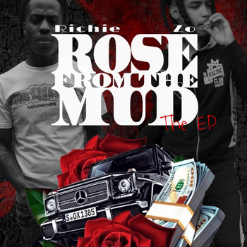Richie - Rose From The Mud (the EP) (Explicit)