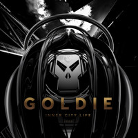 Goldie - Inner City Life (Timeless 25 Remaster)