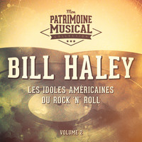 Bill Haley - Les idoles américaines du rock 'n' roll : Bill Haley, Vol. 2 (En concert à l'Olympia 1958)