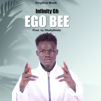 infinity - Ego Bee (Explicit)